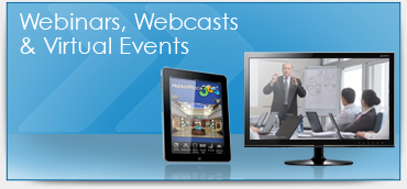 Webinars, Webcasts & Virtual Events